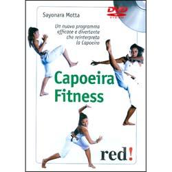 Capoeira Fitness - (Opuscolo+DVD)Un nuovo programma che reinterpreta la Capoeira