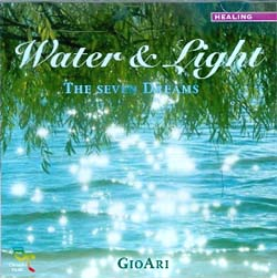 WATER & LIGHT - THE SEVEN DREAMS