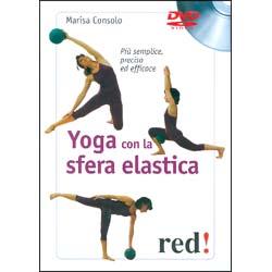 Yoga Con la Sfera Elastica – (DVD)Più semplice, preciso ed efficace