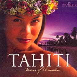 TAHITIVOICES OF PARADISE