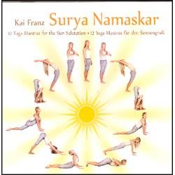 SURYA NAMASKAR - 12 YOGA MANTRAS FOR THE SUN SALUTATION