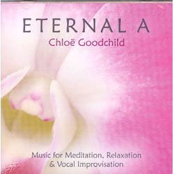 ETERNAL A - MUSIC FOR MEDITATION, RELAXATION & VOCAL IMPROVISATION