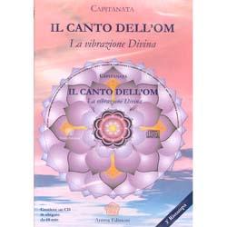 Il Canto dell'Om -  (Opuscolo+CD)La vibrazione divina