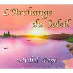 L'ARCHANGE DU SOLEIL