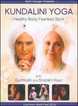 KUNDALINI YOGA - HEALTHY BODY FEARLESS SPIRIT