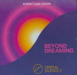 BEYOND DREAMING - CRYSTAL SILENCE II