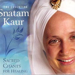 THE ESSENTIAL SNATAM KAUR - Sacred Chants for Healing