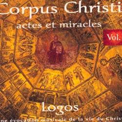 Corpus Christi Vol. 2 – Actes et Miracles