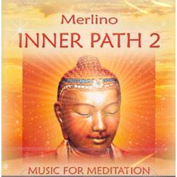 INNER PATH 2 - MUSIC FOR MEDITATION