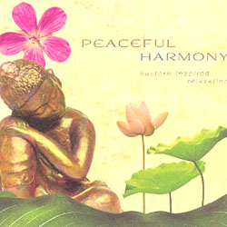 PEACEFUL HARMONY - EASTERN-INSPIRED RELAXATION
