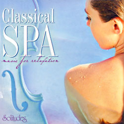 CLASSICAL SPA - MUSIC FOR RELAXATION