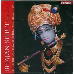 BHAJAN SPIRIT - THE SPIRITUAL POWER OF BHAJANS FROM INDIA