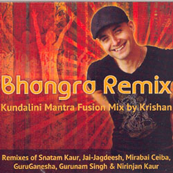 BHANGRA REMIX - KUNDALINI MANTRA FUSION MIX BY KRISHAN