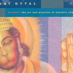 KIRTAN! - The art and practice of ecstatic chant