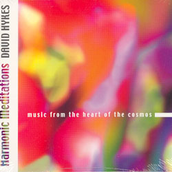 HARMONIC MEDITATIONS - Music from the heart of the cosmos