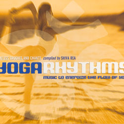 YOGA RHYTHMS - MUSIC TO ENERGIZE THE FLOW OF YOGA