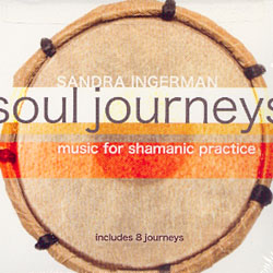 SOUL JOURNEYS - MUSIC FOR SHAMANIC PRACTICE - 2 CD