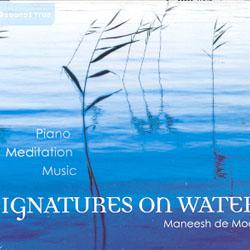 SIGNATURES ON WATER - PIANO MEDITATION MUSIC