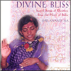DIVINE BLISS  SACRED SONGS OF DEVOTION FROM THE HEART OF INDIA