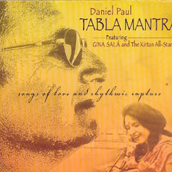 TABLA MANTRA - SONGS OF LOVE AND RHYTHMIC RAPTURE