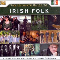 THE ULTIMATE GUIDE TO IRISH FOLK - 2 CD