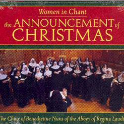 WOMEN IN CHANT - THE ANNOUNCEMENT OF CHRISTMAS