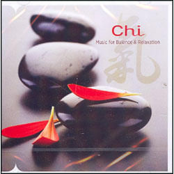 CHI - MUSIC FOR BALANCE AND RELAXATION