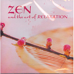 ZEN AND THE ART OF RELAXATION
