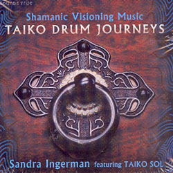 SHAMANIC VISIONING MUSIC - TAIKO DRUM JOURNEYS