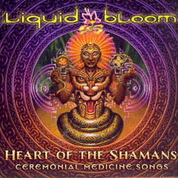 HEART OF THE SHAMANS - CERIMONIAL MEDICINE SONGS