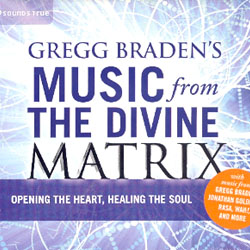MUSIC FROM THE DIVINE MATRIX - OPENING THE HEART, HEALING THE SOUL