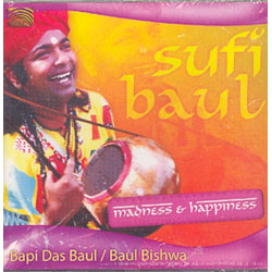 SUFI BAUL MADNESS E HAPPINESS
