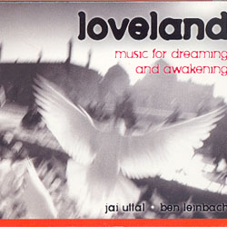 LOVELAND - MUSIC FOR DREAMING AND AWAKENING