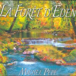 LA FORET D'EDEN